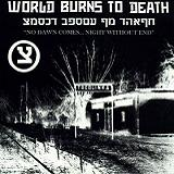 Перевод на русский музыки No One Is Right, If No One Is Left музыканта World Burns To Death